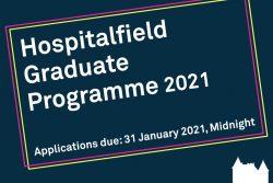 Graphic text: Hospitalfield Graduate Programme 2021. Applications due 31 January 2021, Midnight