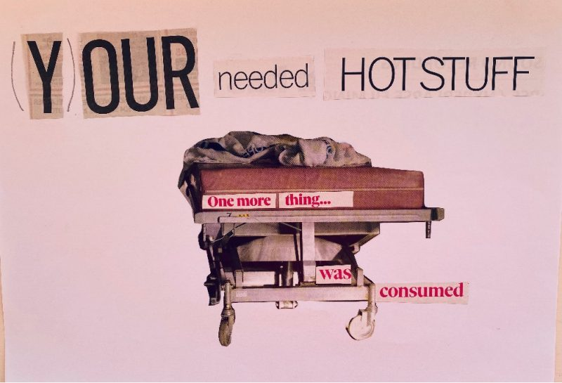 Collage work words read Your needed hotstuff