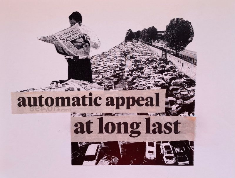 collage with images and words read automatic appeal at long last