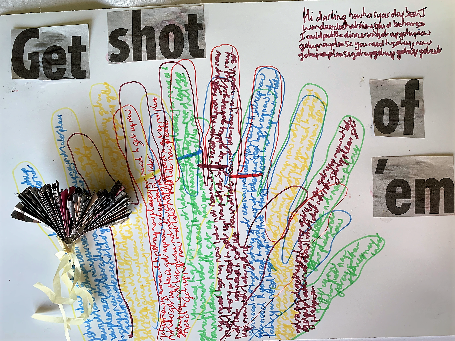 A drawing of hands with collaged works 'Get shot of 'em'